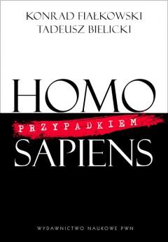 Dzieło Homo przypadkiem sapiens
