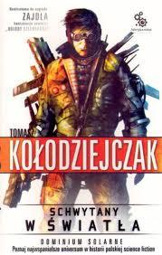 Tomasz Kołodziejczak Schwytany w światła